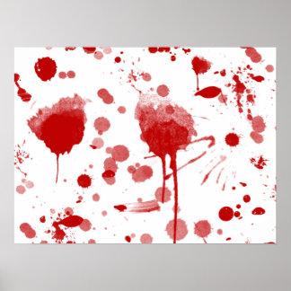 Bloody Mess Drips Splatters Custom Color BG Poster