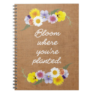 Bloom where you're planted (burlap) notebooks