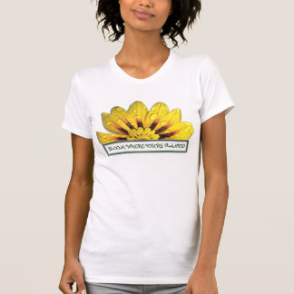 Bloom where you're Planted T-Shirt