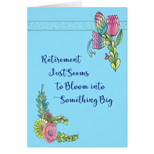 Blooming Retirement Card in Blue with Flowers