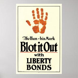 """Blot it out, the hun, his mark"" Liberty Bonds Poster"