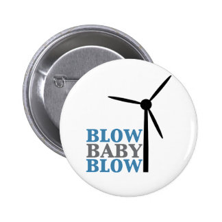 blow baby blow (wind energy) 6 cm round badge