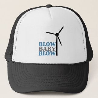 blow baby blow (wind energy) trucker hat