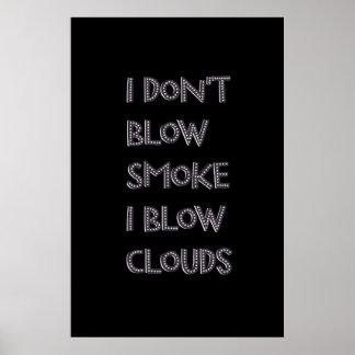 Blow Clouds Premium Vape Posters