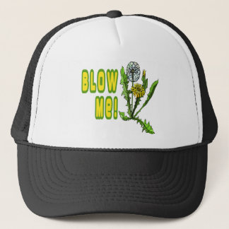 Blow Me Dandelion Trucker Hat
