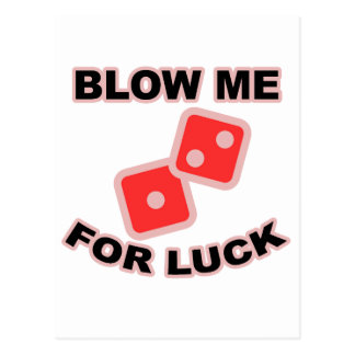Blow Me For Luck T Shirts.png Postcard
