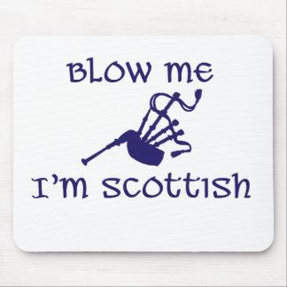 Blow me i'm Scottish Mouse Pad