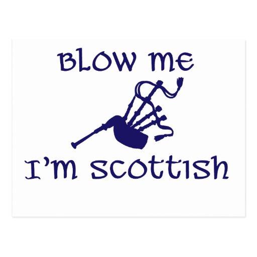 Blow me i'm Scottish Post Cards