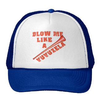 Blow Me Like a Vuvuzela Funny Tshirts Trucker Hat