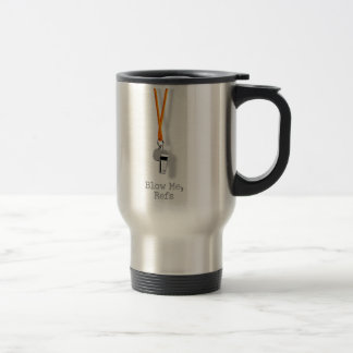 Blow Me, Refs Coffee Mugs