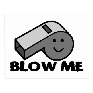 Blow Me Whistle Post Cards