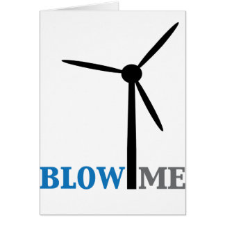 blow me wind turbine greeting cards