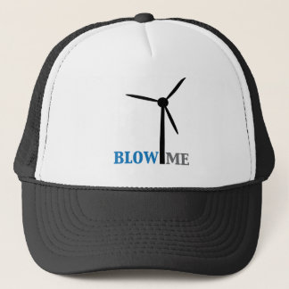 blow me wind turbine trucker hat