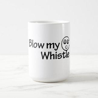 Blow my whistle coffee mug