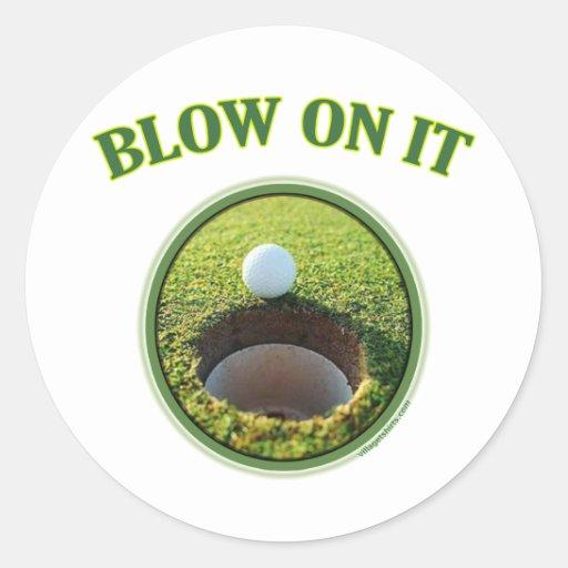Blow On It Golf Round Sticker