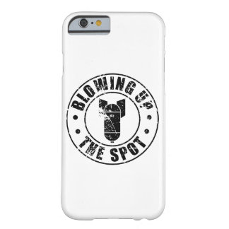 Blowing Up The Spot Barely There iPhone 6 Case