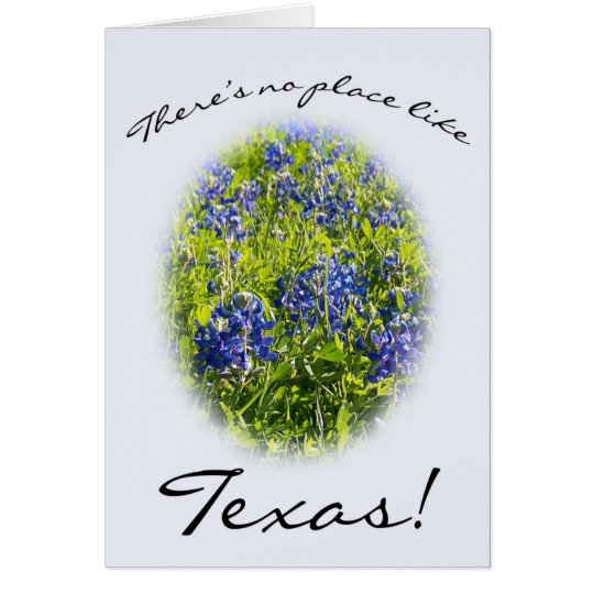 "Blubonnet ""There's No Place Like Texas"" Card"