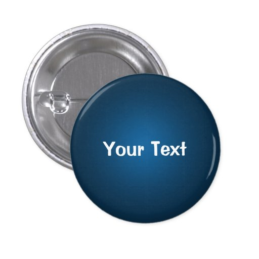 blue 1 1 4 custom text button template zazzle. Black Bedroom Furniture Sets. Home Design Ideas