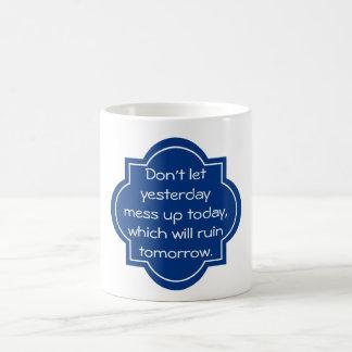 Blue Amazing Quote About Life Basic White Mug