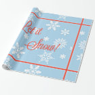 """Blue and Red """"Let it Snow!"""" Design Wrapping Paper"""