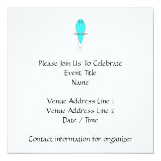 Blue and White Bird. Budgie. 13 Cm X 13 Cm Square Invitation Card