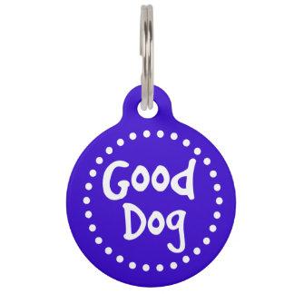 Blue and White Good Dog Custom Pet Name Tag