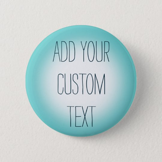 Blue And White Gradient Custom Button Pin