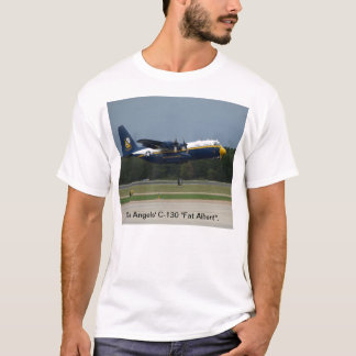 """Blue Angels' C-130 """"Fat Albert"""". T-Shirt"""