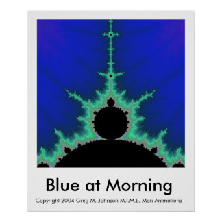 Blue at Morning Poster