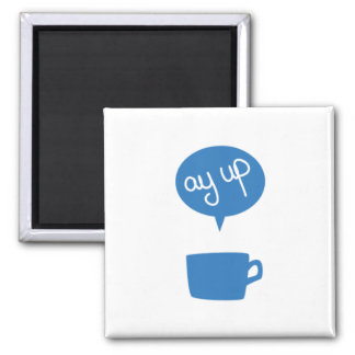 Blue Ay Up Cup Magnet