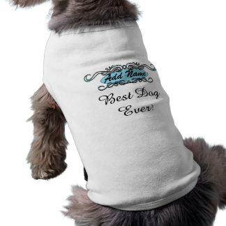 Blue Best Dog Ever Personalised Dog Tshirt