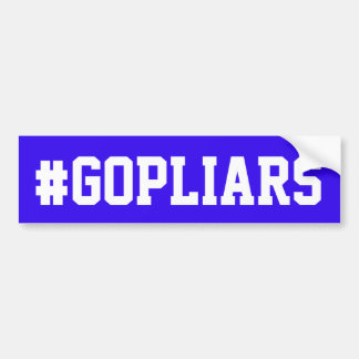 "Blue bumper sticker with ""#GOPLIARS"""
