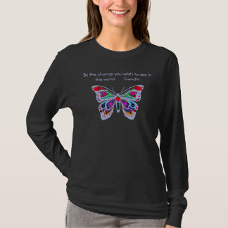 "Blue Butterfly, ""Be the change..."" T-Shirt"