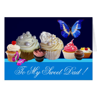 BLUE BUTTERFLY,YUMMY CUPCAKES SWEET FATHER'S DAY CARD