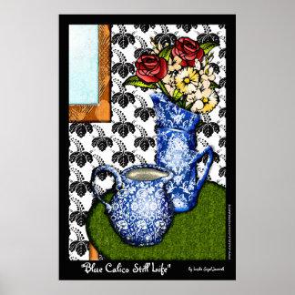 Blue Calico Still Life (Fine Art Poster) Poster