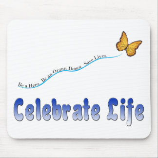 Blue Celebrate Life Butterfly Mouse Pads