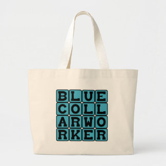 Blue Collar Worker, Salt of the Earth Tote Bag