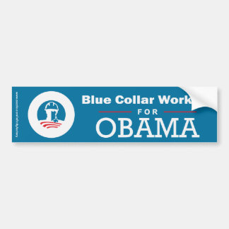 Blue Collar Workers for Obama Bumper Sticker