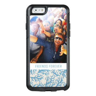 Blue Coral Pattern | Your Photo & Text OtterBox iPhone 6/6s Case
