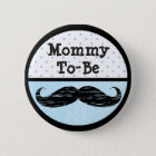 Blue Dot & Moustache Mummy to be Baby Shower 6 Cm Round Badge