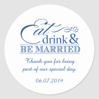 Blue Eat Drink and Be Married Favour Stickers