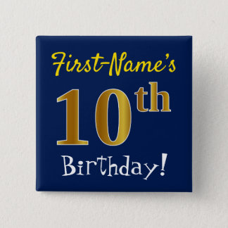 Blue, Faux Gold 10th Birthday, With Custom Name 15 Cm Square Badge