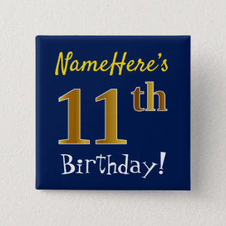 Blue, Faux Gold 11th Birthday, With Custom Name 15 Cm Square Badge