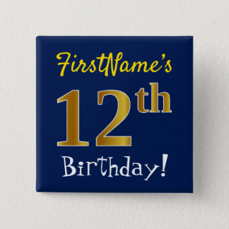 Blue, Faux Gold 12th Birthday, With Custom Name 15 Cm Square Badge
