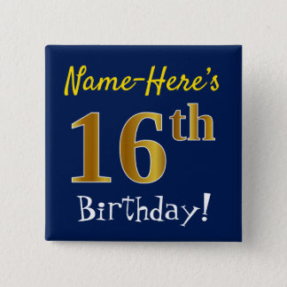 Blue, Faux Gold 16th Birthday, With Custom Name 15 Cm Square Badge