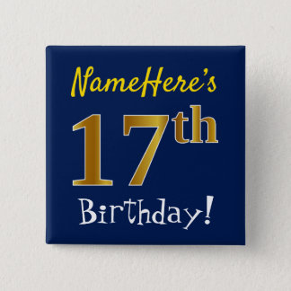Blue, Faux Gold 17th Birthday, With Custom Name 15 Cm Square Badge