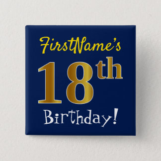 Blue, Faux Gold 18th Birthday, With Custom Name 15 Cm Square Badge