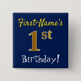 Blue, Faux Gold 1st Birthday, With Custom Name 15 Cm Square Badge