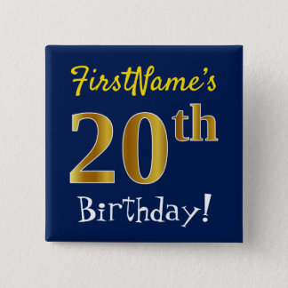 Blue, Faux Gold 20th Birthday, With Custom Name 15 Cm Square Badge