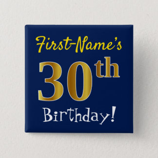 Blue, Faux Gold 30th Birthday, With Custom Name 15 Cm Square Badge